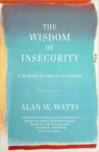 alanwatts_wisdomofinsecurity