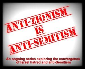 antiisrael-001 antisemitism anti zionism