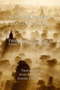 schopenhaueraseducator Friedrich Nietzsche