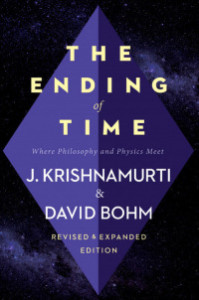 thendingoftime David Bohm Jiddu Krishnamurti