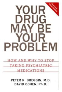 peter-breggin-your-drug-may-be-your-problem-1-638