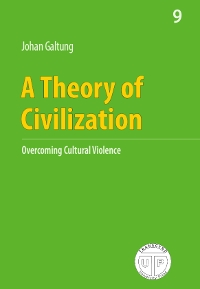 A Theory Of Civilization - Overcoming Cultural Violence