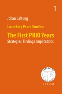 Launching Peace Studies - The First Prio Years