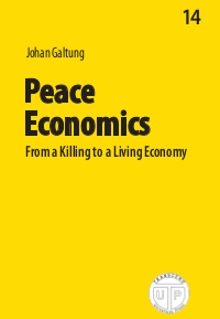 Peace Economics - From a Killing to a Living Economy