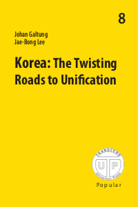 KOREA - The Twisting Roads to Unification