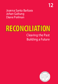 RECONCILIATION: Clearing the Past, Building a Future